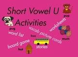 Kindergarten Short Vowel U Word Games, for Building Reading and Writing   87pgs