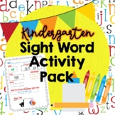 Kindergarten Sight Word Activity Pack {Practice Sheets}