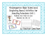 Kindergarten Sight Word & Beginning Sound Activities (Unit