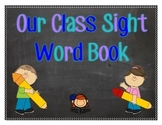 Kindergarten Sight Word Book- Coloring Pages