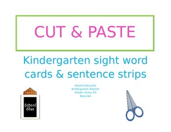 Kindergarten Sight Word Card and sentence strips