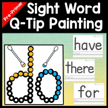 Sight Words Kindergarten with Q-Tips and Paint {40 Pages!}