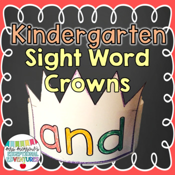 Kindergarten Sight Word Crowns {61 words!}