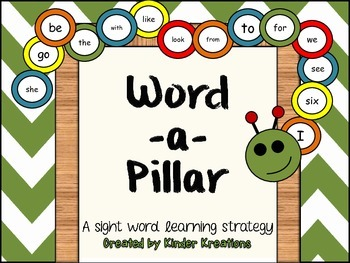 """Kindergarten Sight Word """"Word-a-pillar"""""""