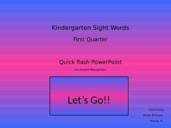 Kindergarten Sight Word Flash - 1st Quarter