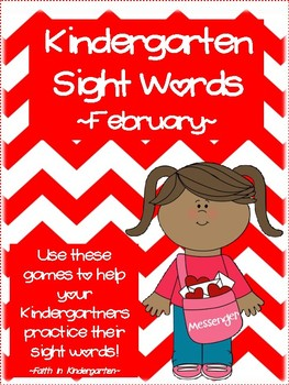 Kindergarten Sight Word Games - February