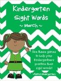 Kindergarten Sight Word Games - March