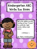 Kindergarten Sight Word  & Letter Identification Write the Room ~ October