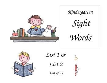 Kindergarten Sight Word List 1 & 2