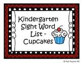 Kindergarten Sight Word List - Cupcake Theme