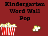 Kindergarten Sight Word Pop