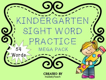 54 Kindergarten Sight Word Practice Mega Pack