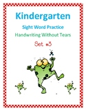 Kindergarten Sight Word Practice with Handwriting Without