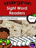 Kindergarten Sight Word Readers: Dolch Pre-Primer Set A