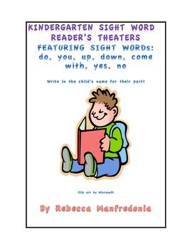Readers Theaters: kindergarten sight words