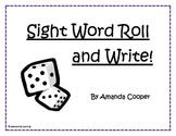 Kindergarten Sight Word Roll and Write