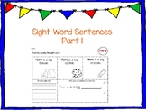 Kindergarten Sight Word Sentences Part 1 (25 words)