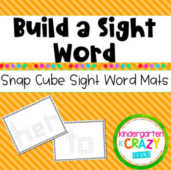 Build A Sight Word With Snap Cubes