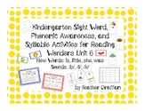 Kindergarten Sight Word, Sounds, Syllable Activities (Unit 6 Reading Wonders)