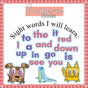 Staple-me Books: Kindergarten Sight Word Stories and activities Level A (Unit 1)