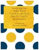 Kindergarten Sight Word Trace It, Write It, Box It, Find It Worksheets