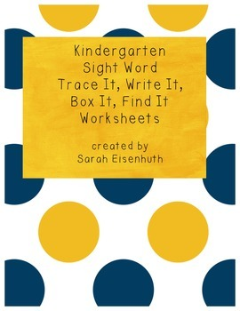 Kindergarten Sight Word Trace It, Write It, Box It, Find It Worksheets