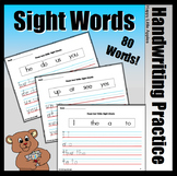 Sight Word Read and Write Practice Sheets (80 Words)