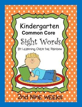 Kindergarten Common Core Sight Words Weeks 10-18