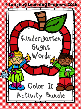 Kindergarten Sight Words.....A Color It Activity Bundle
