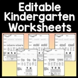 Kindergarten Sight Word Worksheets {Editable with Auto-Fill!}