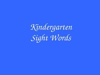 Kindergarten Sight Words Flash Powerpoint