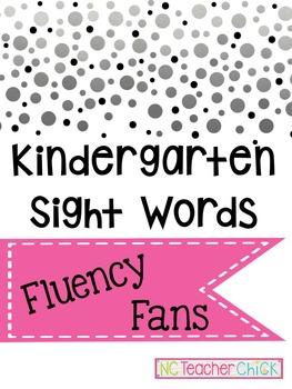 Kindergarten Sight Words Fluency Fans