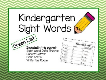 Kindergarten Sight Words- GREEN list