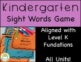 Kindergarten Sight Words Game -Fundations aligned- (Includes ALL units!)