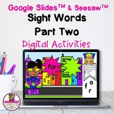 Kindergarten Sight Words 2 Google Slides & Seesaw Distance