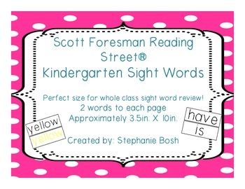 Kindergarten Sight Words - High Frequency Words - Scott Foresman Reading Street®