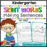 Sight Words Making Sentences KINDERGARTEN