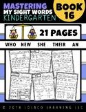 Kindergarten Sight Words: (NO PREP) Book 16