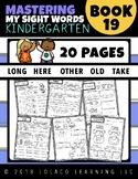 Kindergarten Sight Words: (NO PREP) Book 19
