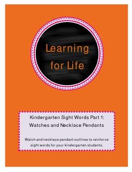 Kindergarten Sight Words Part 1: Watches and Necklace Pendants