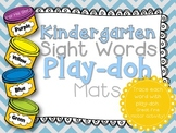 Kindergarten Sight Words- Play-doh Mats