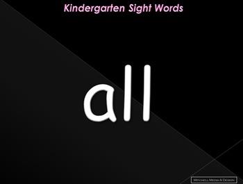 Kindergarten Sight Words PowerPoint