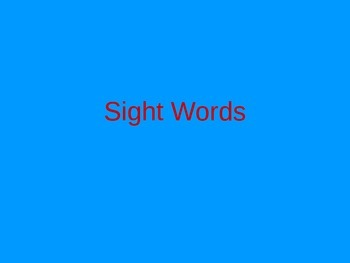 Kindergarten Sight Words Powerpoint