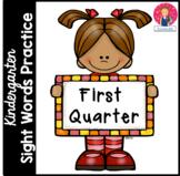 Kindergarten Sight Words Practice - 1st Quarter - Independent Work Packet