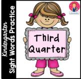 Kindergarten Sight Words Practice - 3rd Quarter - Independent Work Packet