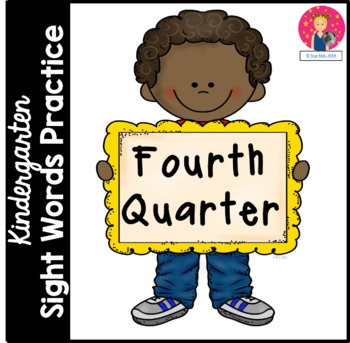 Kindergarten Sight Words Practice - 4th Quarter