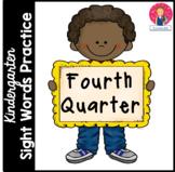 Kindergarten Sight Words Practice - 4th Quarter - Independent Work Packet