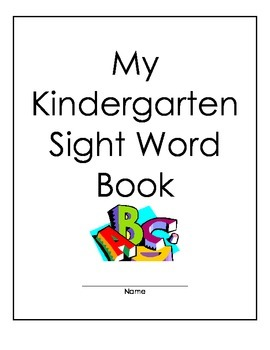 Kindergarten Sight Words Practice Book