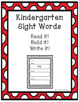 Kindergarten Sight Words: Read, Build, Write