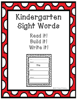 Kindergarten Sight Words: Read, Build, Write